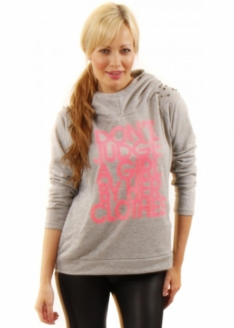 Designer Desirables Don't Judge A Girl Pale Grey Hooded Sweatshirt